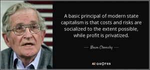 quote-a-basic-principal-of-modern-state-capitalism-is-that-costs-and-risks-are-socialized-noam-chomsky-81-65-88 (2)